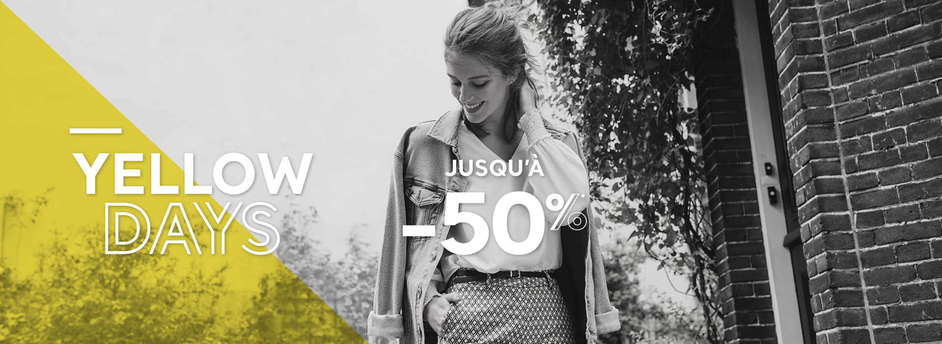 YELLOW DAYS : Jusqu'à -50%